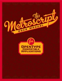 The Metroscript User Manual for OpenType Compatible Applications by Michael Doret