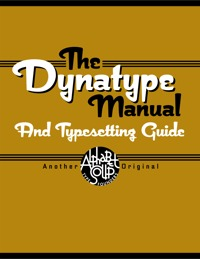 The Dynatype Manual by Michael Doret