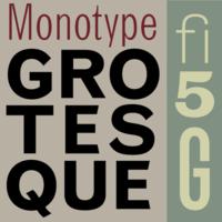 Monotype Grotesque