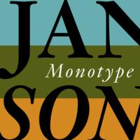 Monotype Janson Poster