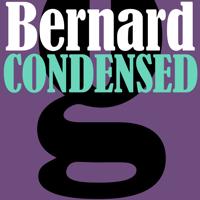 Bernard Condensed