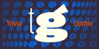 Trivia Gothic™ Font Download