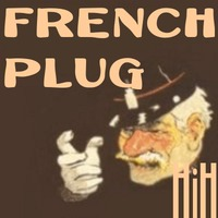French Plug by HiH