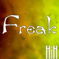 Freak by HiH