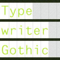 Typewriter Gothic