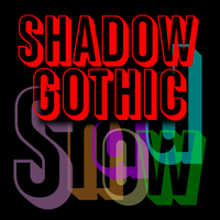 Shadow Gothic
