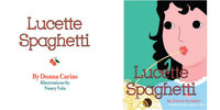 Lucette Spaghetti by Illustrator: Nancy Michaels