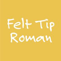 Felt Tip Roman