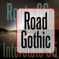 Road Gothic