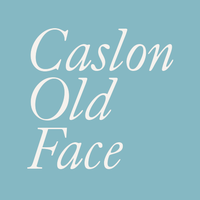 Caslon Old Face