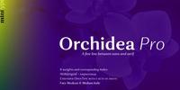 Orchidea Pro Font Download