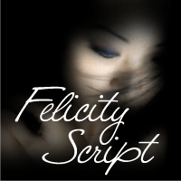 Felicity Script Poster