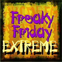 Freaky Friday Extreme