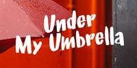 Under My Umbrella Font Download