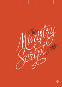 The Ministry Script Guide