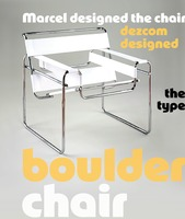 Marcel designed the chair, dezcom designed the type