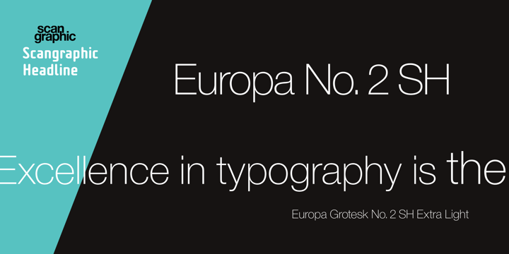 Europa Grotesk No  2 SH | Webfont & Desktop font | MyFonts