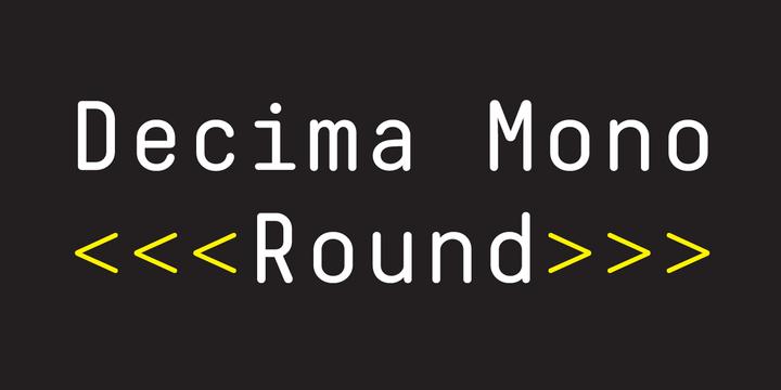 Decima Mono Round | Webfont & Desktop font | MyFonts