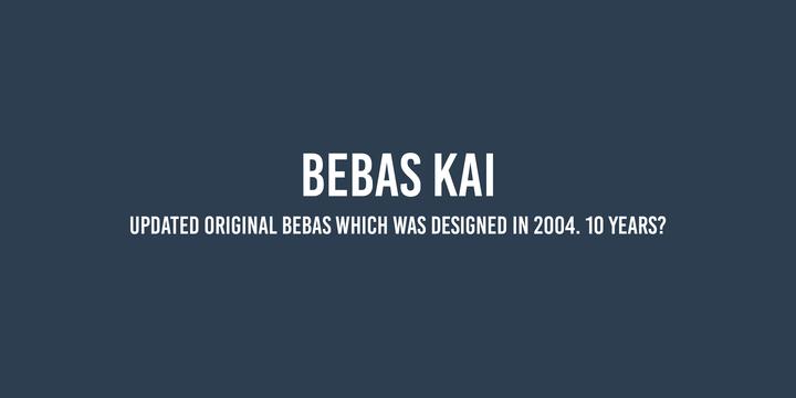 Bebas Kai™ - Webfont & Desktop font « MyFonts