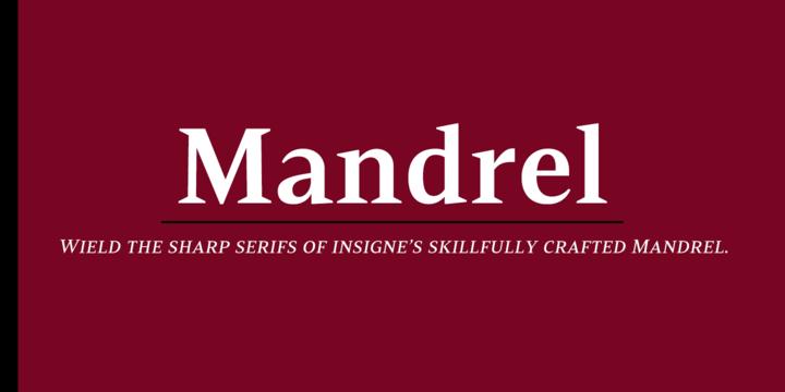 Mandrel™