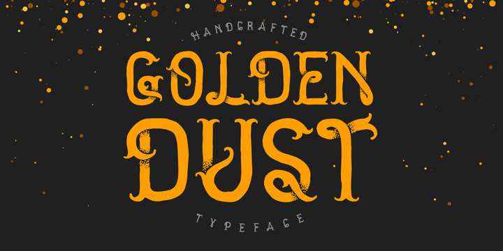 Golden Dust | Webfont & Desktop font | MyFonts