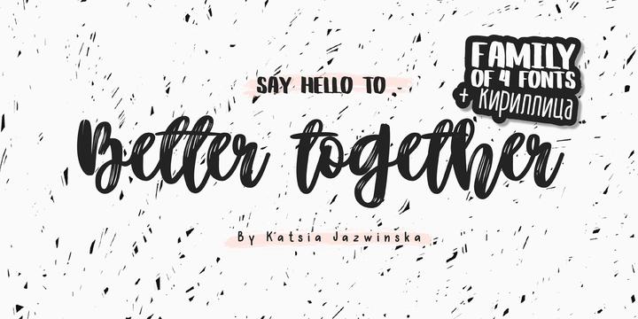 Better Together - Webfont & Desktop font « MyFonts