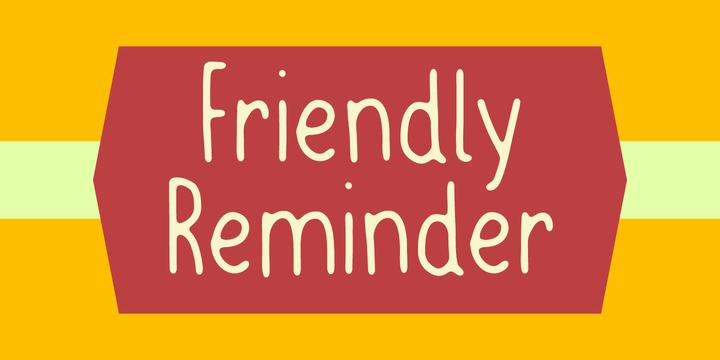 Friendly Reminder Font | Webfont & Desktop | MyFonts