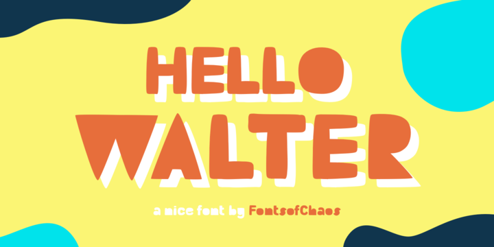 Download Hello Walter Font Family From Fonts of Chaos