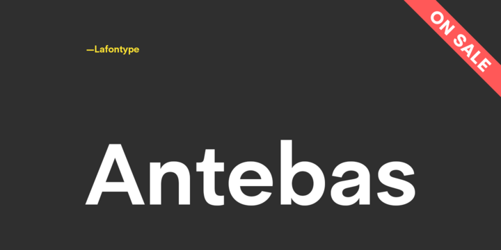 Download Antebas Font Family From Lafontype