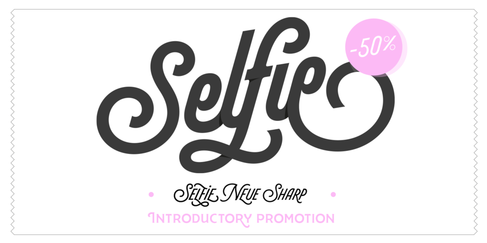 Special offer on Selfie Neue Sharp