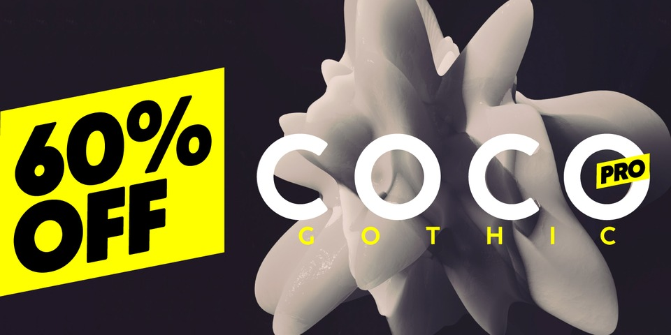 Special offer on Coco Gothic Pro