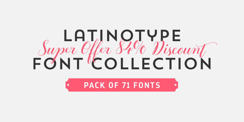 Latinotype Font Collection by Latinotype