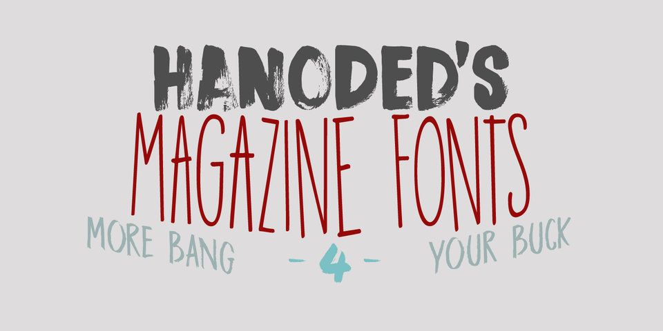 Hanoded's Magazine Fonts by Hanoded