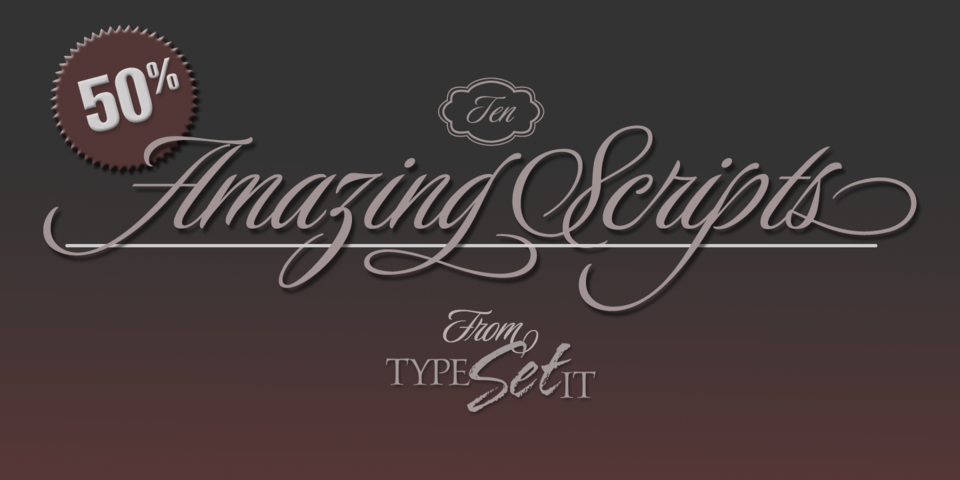 Ten Amazing Scripts from TypeSETit by TypeSETit