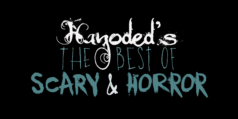 Hanoded's Best Of Scary & Horror Fonts by Hanoded