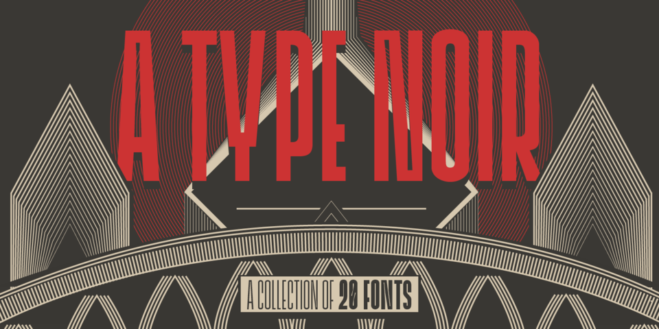 A Type Noir Collection by Typocalypse