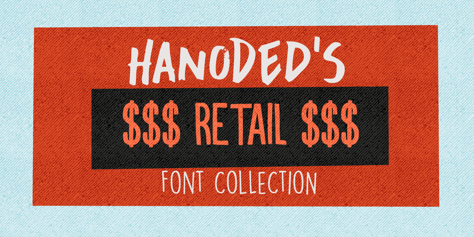 Hanoded's Retail Fonts by Hanoded
