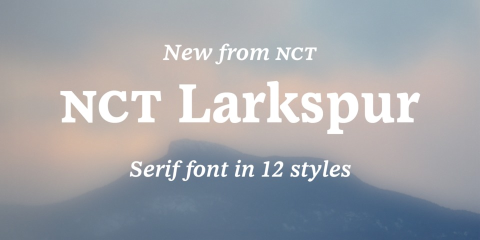 NCT Larkspur font page