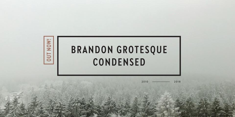 Brandon Grotesque Condensed font page