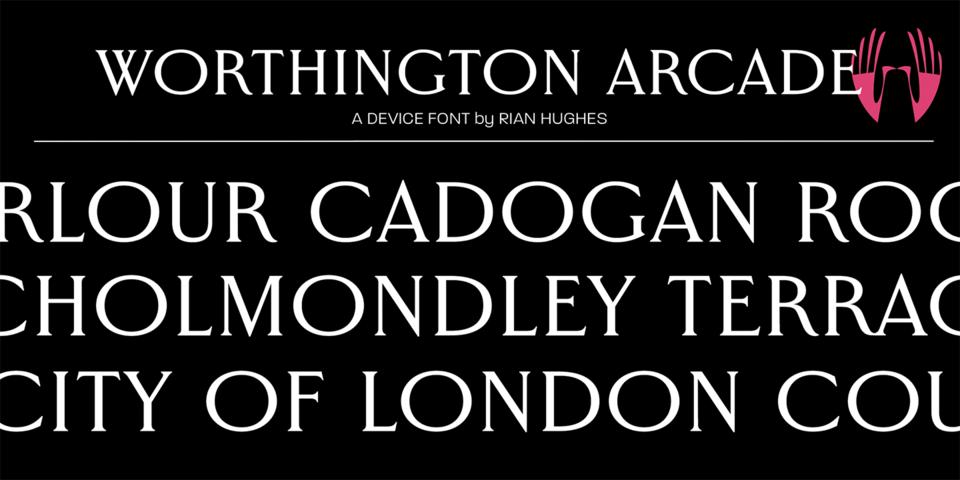 Worthington Arcade font page