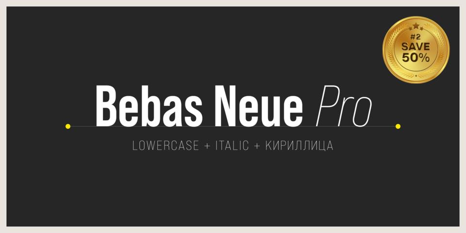 Special offer on Bebas Neue Pro
