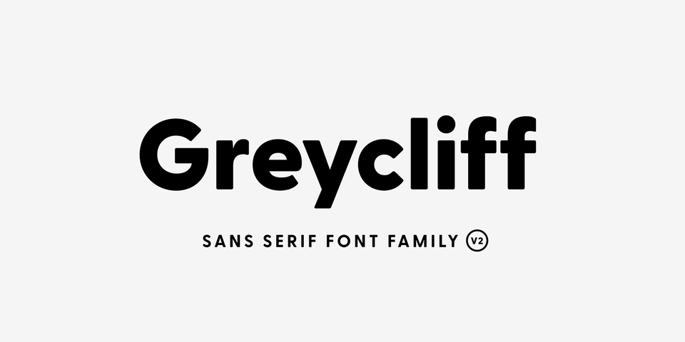 Greycliff CF font page