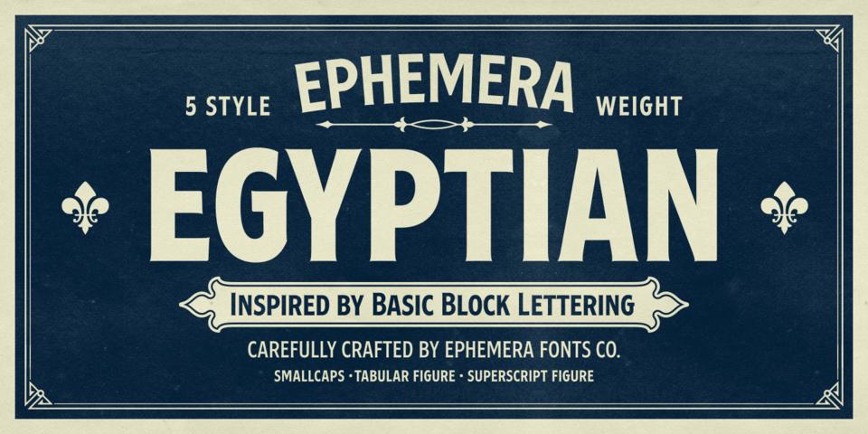 Ephemera Egyptian font page