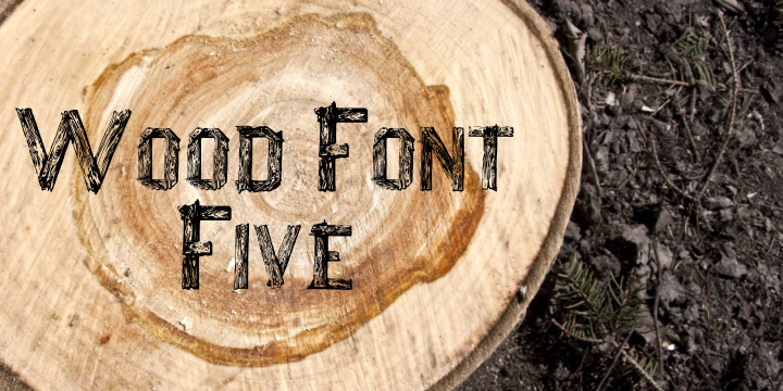 Wood Font Five