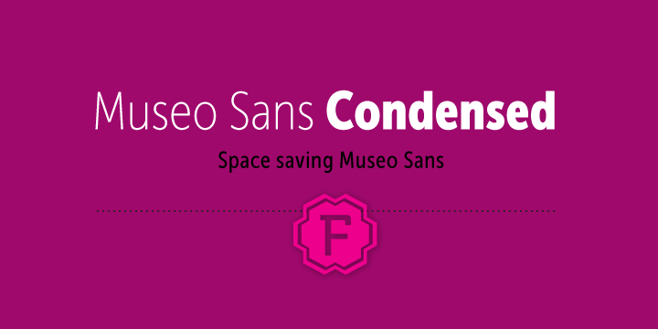 Museo Sans Condensed
