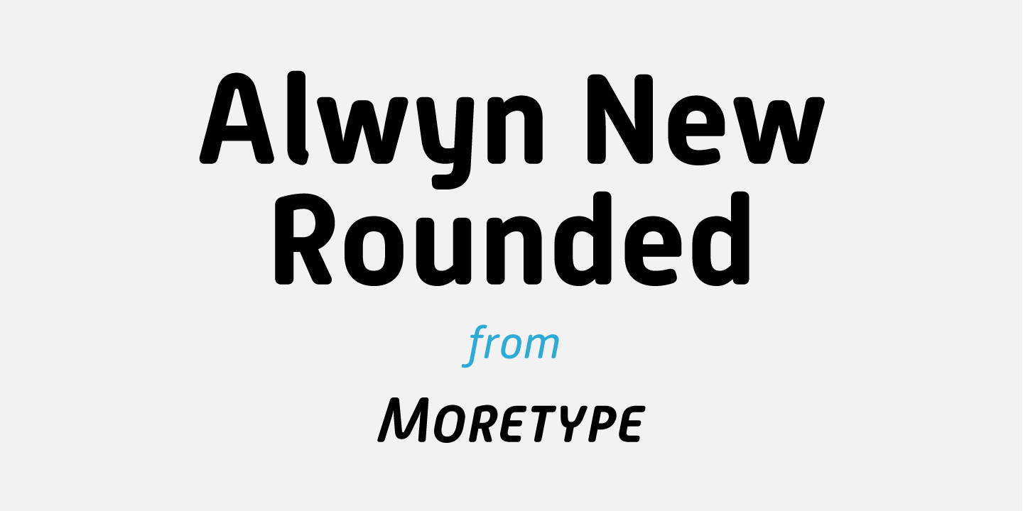 Alwyn New Rounded