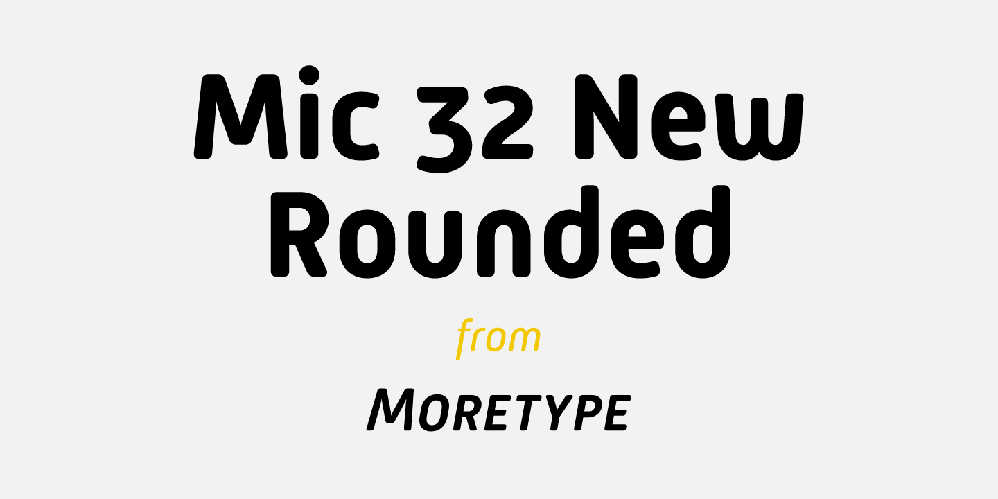 Mic 32 New Rounded