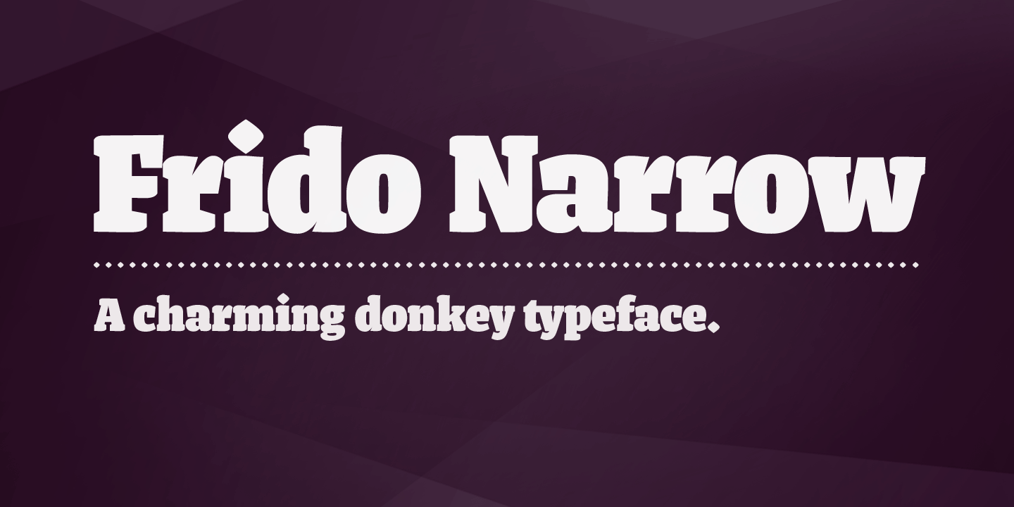 Frido Narrow