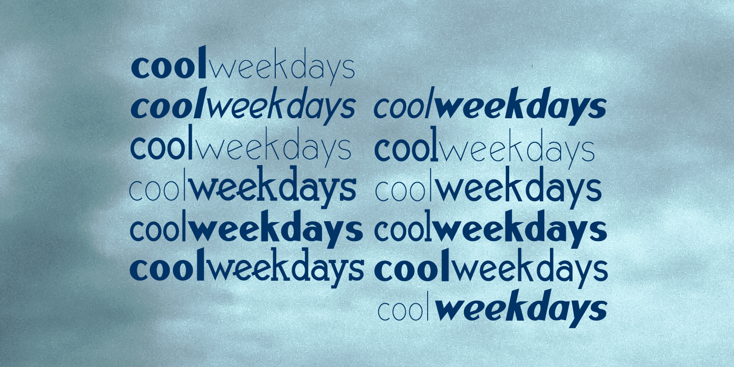 Cool Weekdays