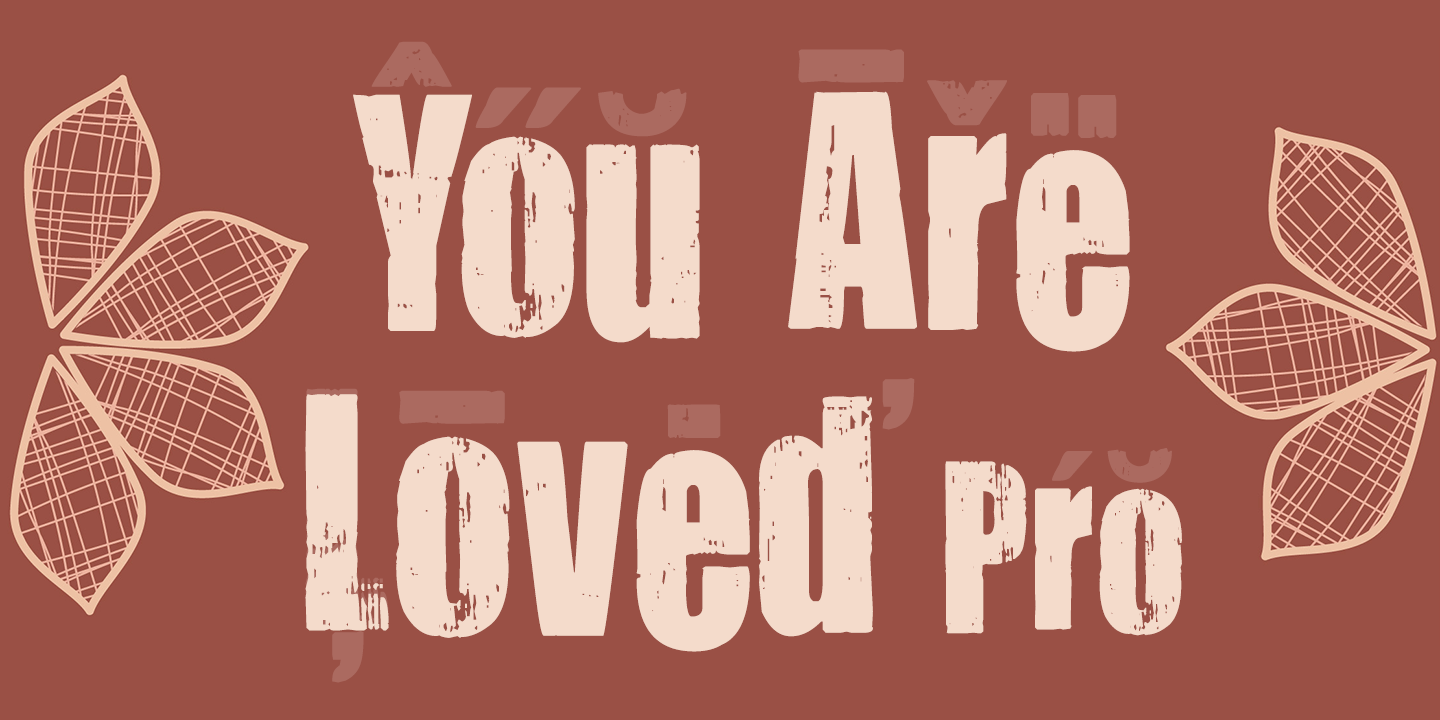 You Are Loved Pro